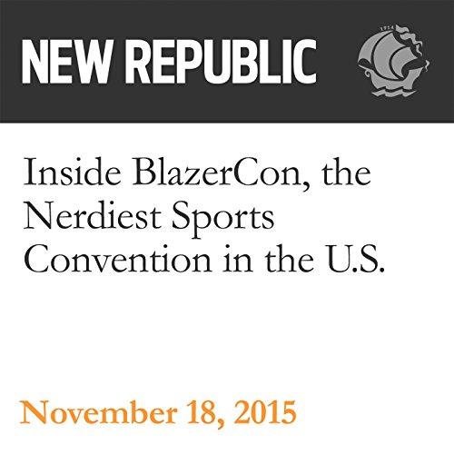 Inside BlazerCon, the Nerdiest Sports Convention in the U.S. audiobook cover art