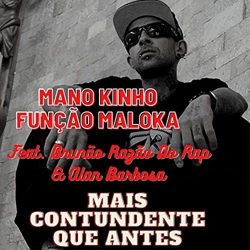 Mano Kinho Função Maloka feat. Brunão Razão Do Rap & Alan Barbosa