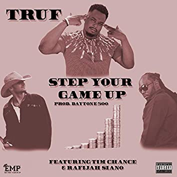 Step Your Game Up (feat. Rafijah Siano & Tim Chance)