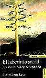 El laberinto social: cuestiones éticas de sociología (Astrolabio)