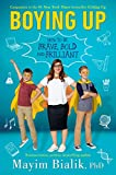 Boying Up: How to Be Brave, Bold and Brilliant - Mayim Bialik