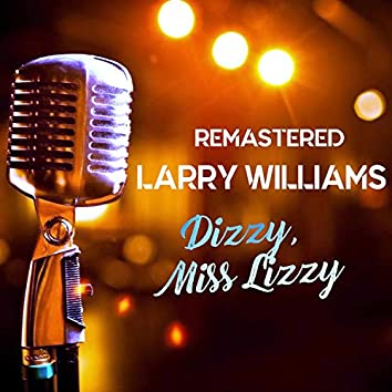 Dizzy, Miss Lizzy (Remastered)