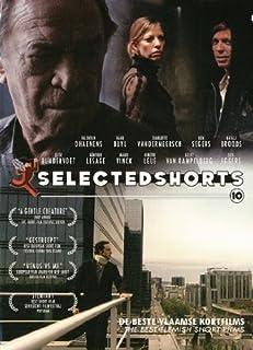 Selected Shorts #10: The Best Flemish Short Films (A Gentle Push / Nighthawks / Stripes / a Gentle Creature / Helsinki / Siemiany / Post Scriptum / Venus vs. Me / Kortfilm Nr.1 /...)