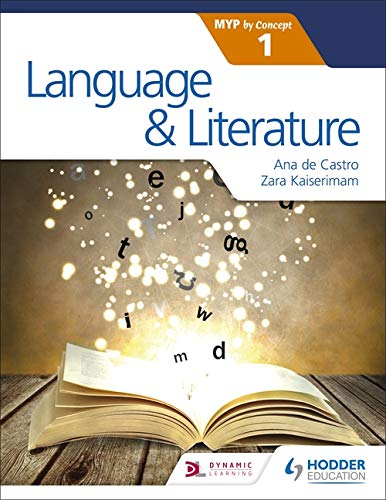 Language and Literature for the IB MYP 1 (Myp by Concept)