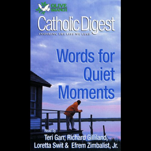 Catholic Digest: Words For Quiet Moments audiobook cover art