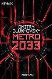 Dmitry Glukhovsky: Metro 2033