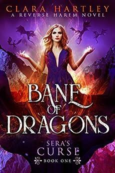 Bane of Dragons (Sera's Curse Book 1) by [Clara Hartley]