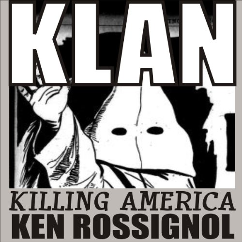 KLAN: Killing America audiobook cover art