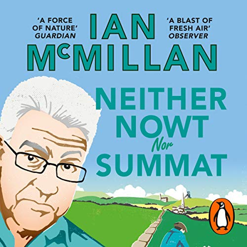 Neither Nowt Nor Summat audiobook cover art