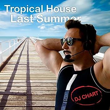 Tropical House Last Summer