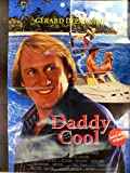 Daddy Cool - Gerard Depardieu - Videoposter A1 84x60cm