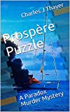 Prospère Puzzle (Paradox Murder Mystery Book 6)