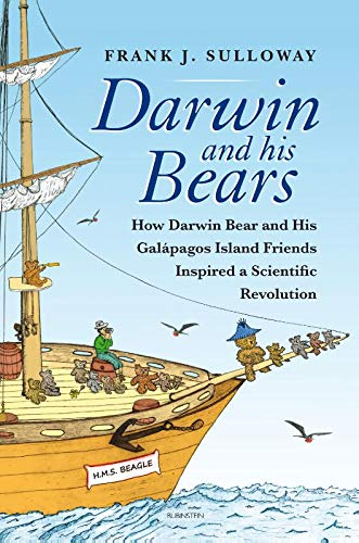 Darwin and his bears: How Darwin Bear and his Galápagos Islands Friends Inspired a Scientific Revolution