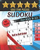 Gold Star Puzzles - Sudoku For Kids 8-12 Puzzle Book - Level 1-5 - Volume 2: 150 Sudoku Logic Puzzles - 6x6 and 9x9 Puzzles for Kids - Easy, Medium, & ... Sudoku Puzzle Book - 12 Bonus Variety Puzzles