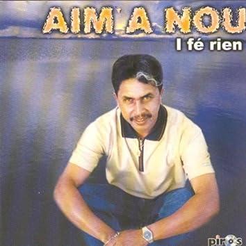 I fé rien (Ile de la Réunion)