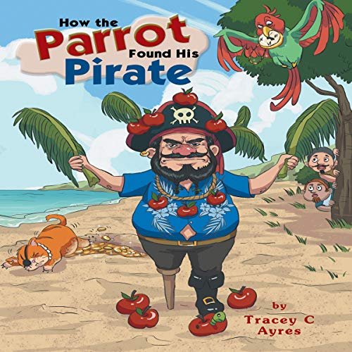 How the Parrot Found His Pirate audiobook cover art