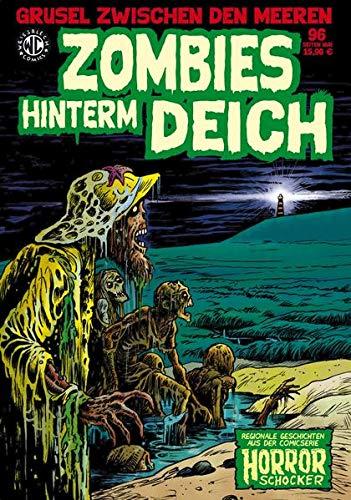 Zombies hinterm Deich: Regionale Geschichten aus der Comicserie Horrorschocker