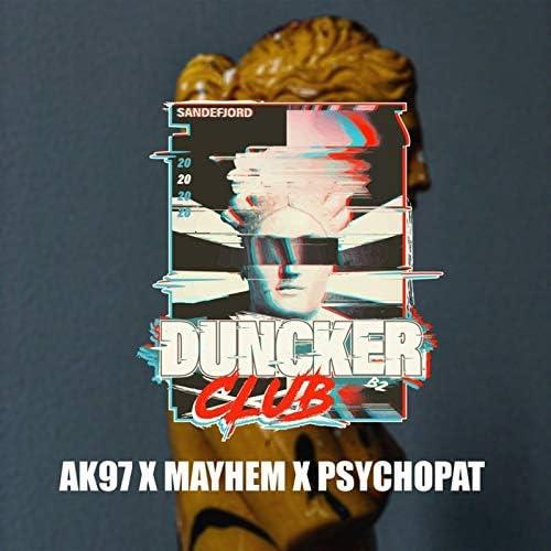 AK97, Mayhem & Psychopat