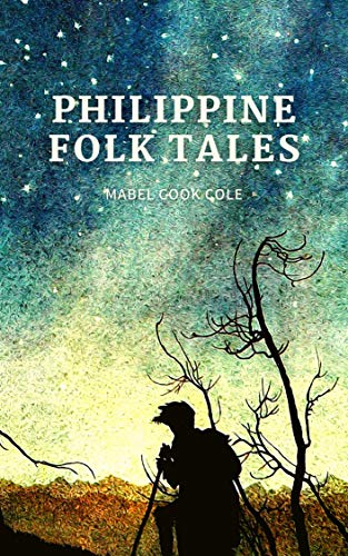 Philippine Folk Tales: Annotated