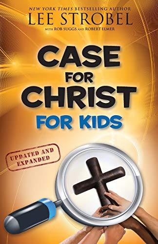 Case for Christ for Kids (Case for… Series for Kids)
