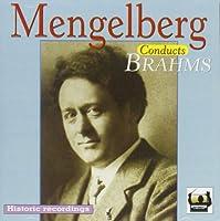 Brahms: Mengelberg Legacy Vol.