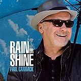Songtexte von Paul Carrack - Rain or Shine