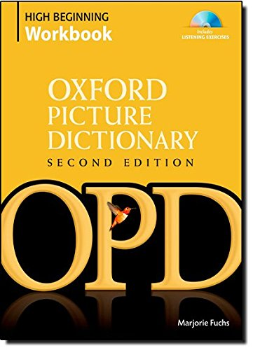 Oxford Picture Dictionary High Beginning Workbook [With 4 CDs]: Vocabulary reinforcement activity book with 4 audio CDs