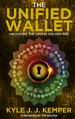 The Unified Wallet: Unlocking the Digital Golden Age (English Edition)