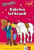 Bibi & Tina - Sabrina ist krank: Erstleser 2. Klasse