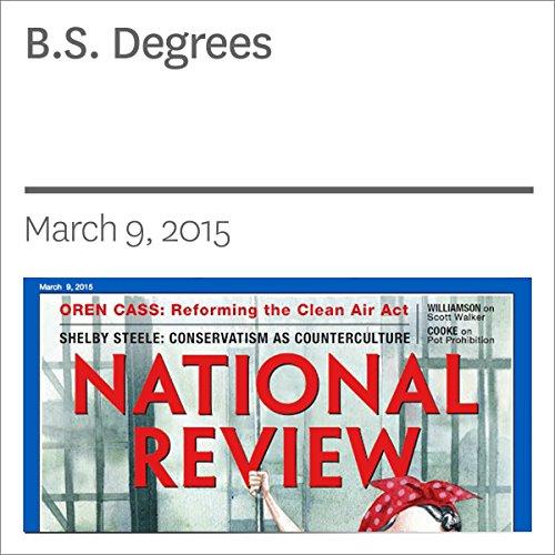 B.S. Degrees audiobook cover art