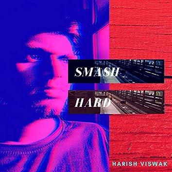 Smash Hard
