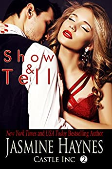 Show and Tell: Castle Inc, Book 2 by [Jasmine Haynes, Jennifer Skully]
