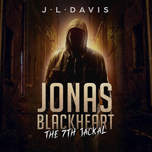 Jonas Blackheart: The 7th Jackal audiobook cover art