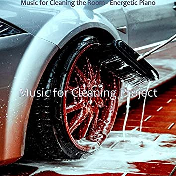 Music for Cleaning the Room - Energetic Piano