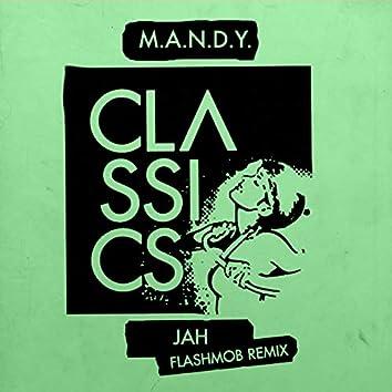 Jah (Flashmob Remix)