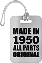70th Birthday Made in 1950 All Parts Original - Luggage Tag Bag-Gage Suitcase Tag Durable Plastic - Idea for Friend Kid Daughter Son Grand-Dad Mom Etiqueta para Equipaje, Maleta - Regalo para Cumple