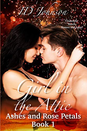 Girl in the Attic (Ashes and Rose Petals Book 1) (English Edition)