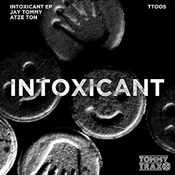Intoxicant EP