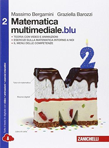 Matematica multimediale. blu. Per le Scuole superiori. Con e-book. Con espansione online (Vol. 2)
