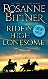 Ride the High Lonesome (Outlaw Trail)