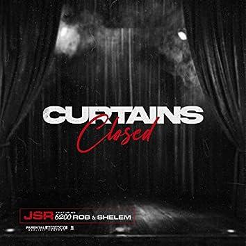 Curtains Closed (feat. 6200 Rob Da Builderr & Shelem)
