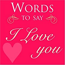 Words to Say I Love You (Gift)