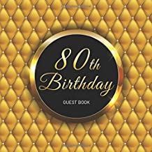 80th Birthday Guest Book: Gold Pillow Idea Title & Welcome Page Space for a Photo Wishes & Messages Notes & Photos Gift Log 8.5