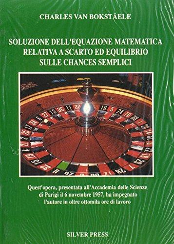 Soluzione dell'equazione matematica relativa a scarto ed equilibrio sulle chances semplici