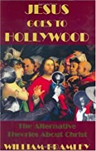 Jesus Goes to Hollywood: The Alternative Theories About Christ Hardcover – June 30, 2005