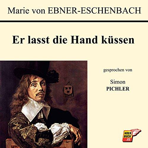 Er lasst die Hand küssen audiobook cover art
