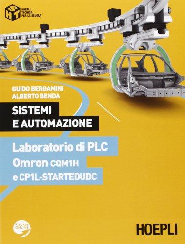 Sistemi automazione. Laboratorio di PLC Omron CQM1H e...