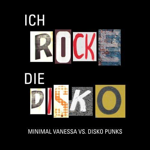 Minimal Vanessa & Disko Punks
