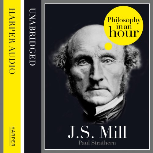 J.S. Mill: Philosophy in an Hour audiobook cover art