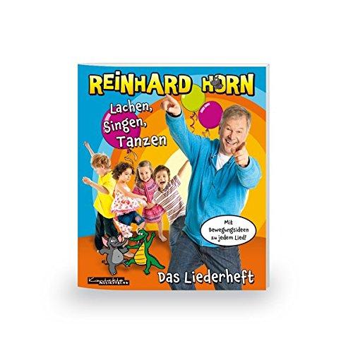 Reinhard Horn - Lachen, Singen, Tanzen: Heft